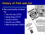 history of fold and cut