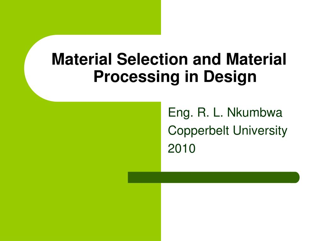 material selection and material processing in design l.