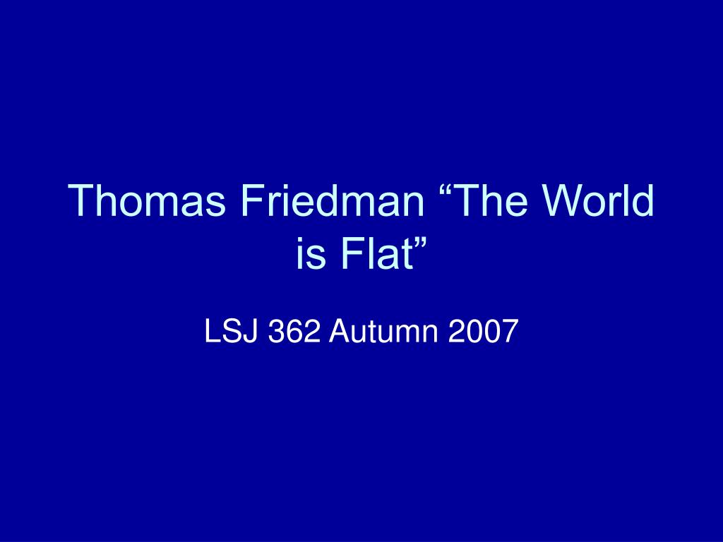 thomas friedman the world is flat l.