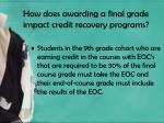 how does awarding a final grade impact credit recovery programs