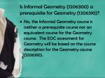 is informal geometry 1206300 a prerequisite for geometry 1206310