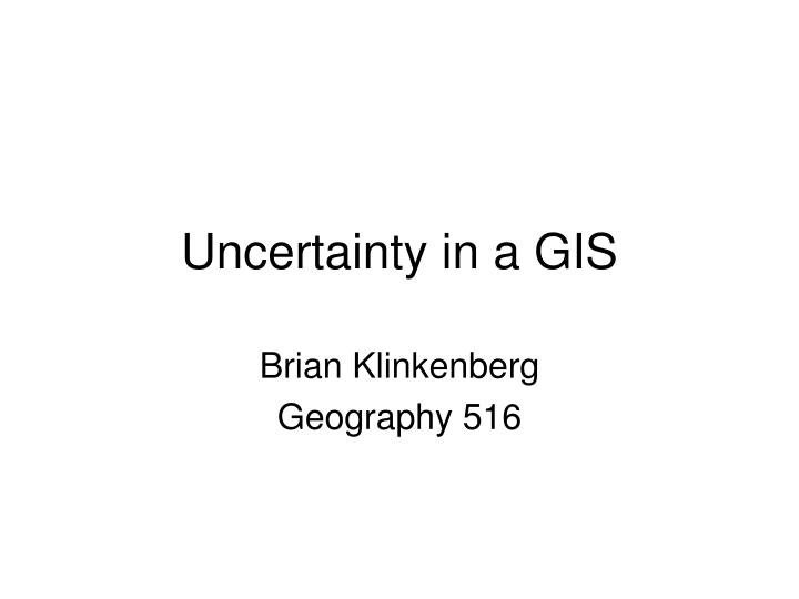 uncertainty in a gis n.