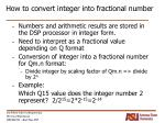 how to convert integer into fractional number