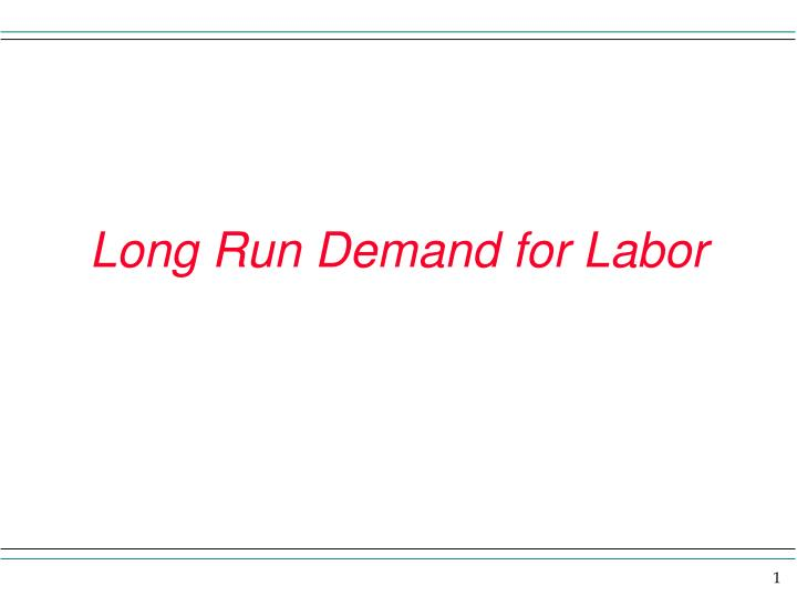 long run demand for labor n.