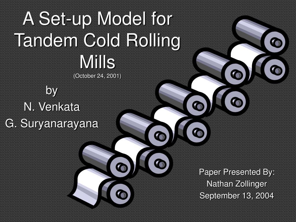 a set up model for tandem cold rolling mills october 24 2001 l.