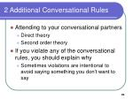 2 additional conversational rules