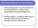 empirical effects in conversation
