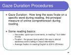 gaze duration procedures