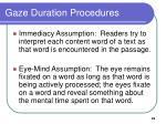 gaze duration procedures23
