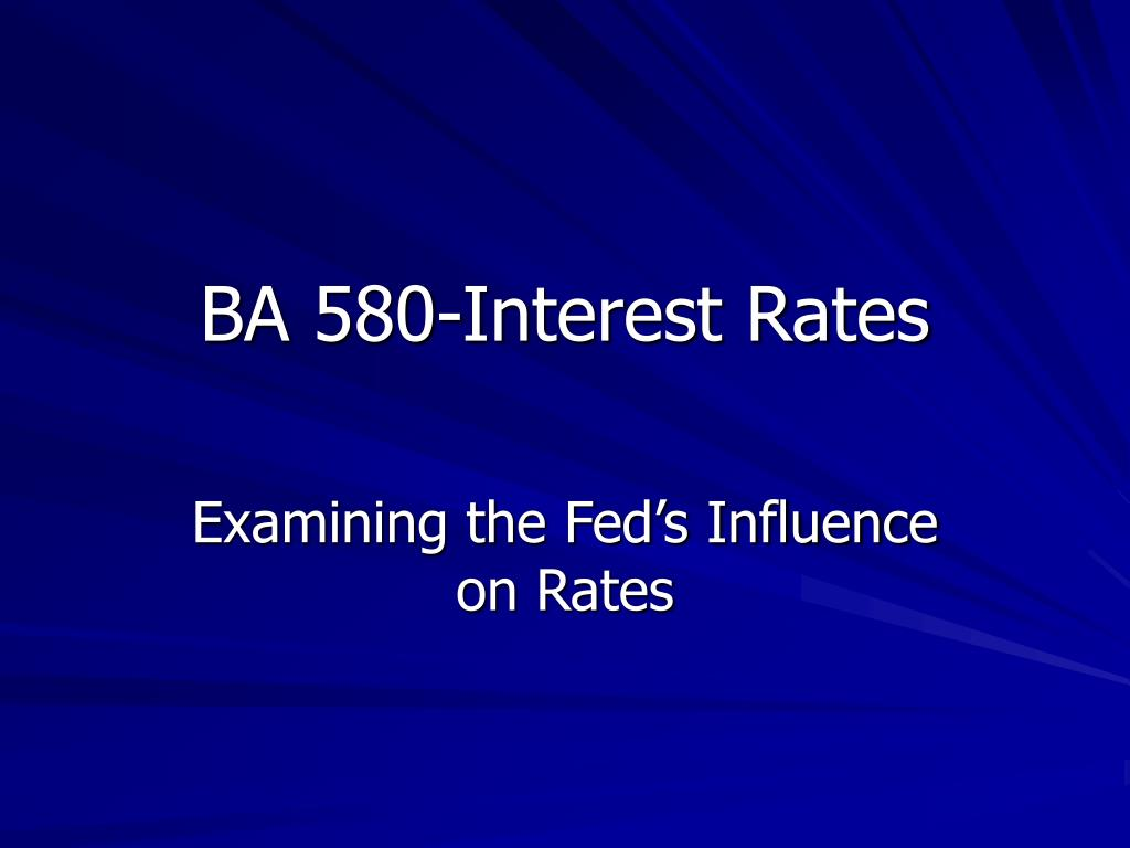 ba 580 interest rates l.