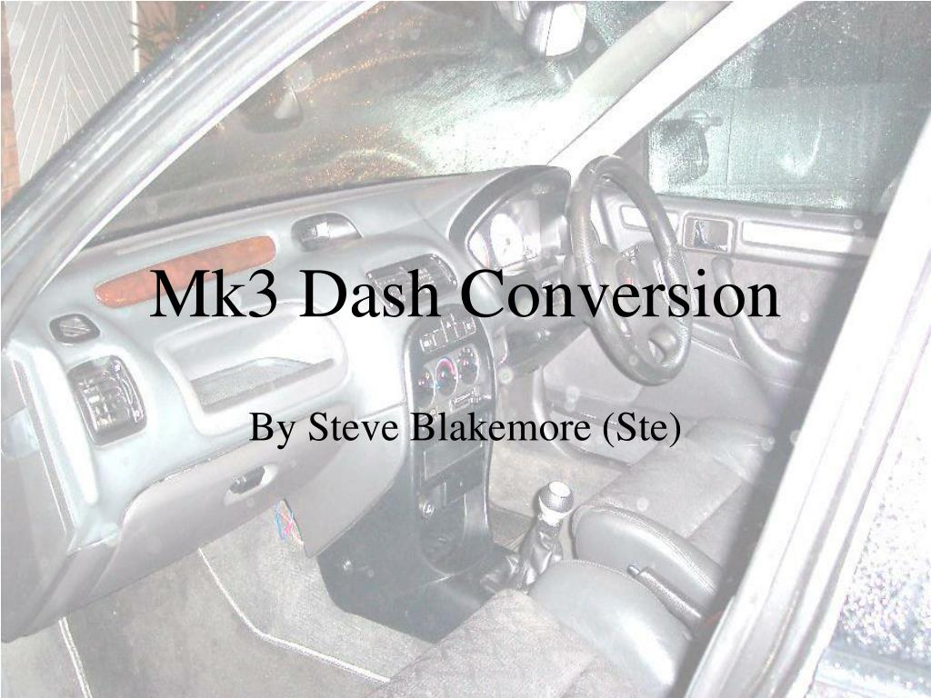 mk3 dash conversion l.
