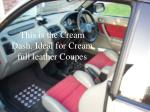 this is the cream dash ideal for cream full leather coupes