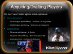 acquiring drafting players