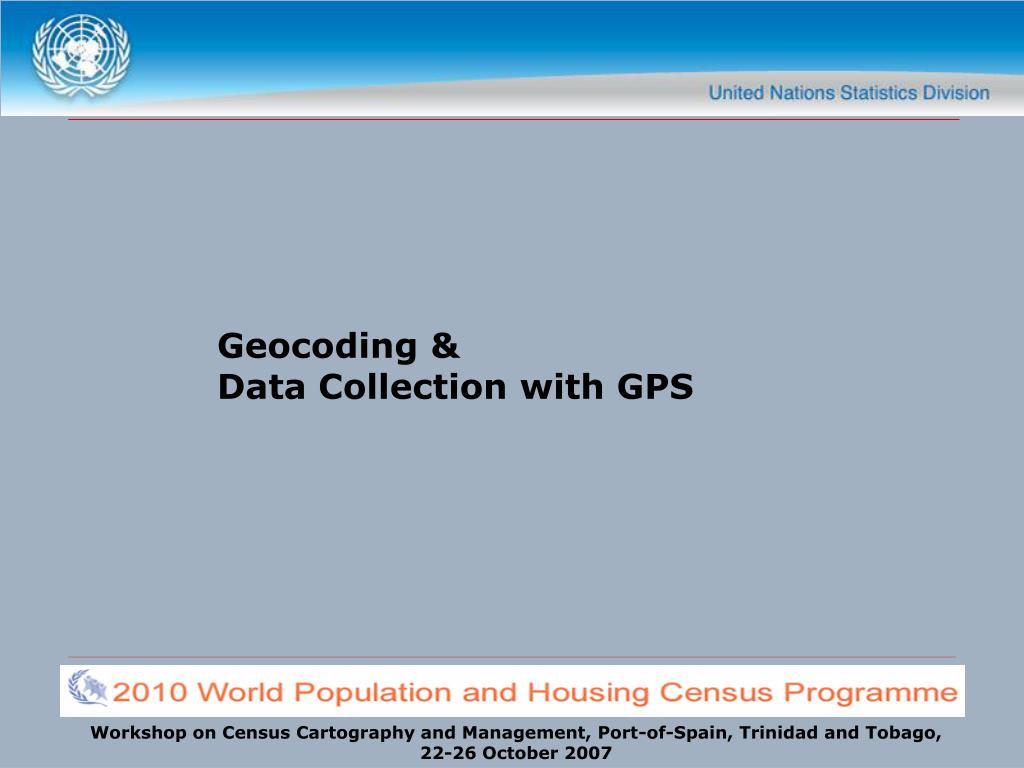 geocoding data collection with gps l.