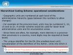hierarchical coding scheme operational considerations