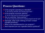 process questions