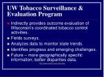 uw tobacco surveillance evaluation program15