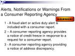 alerts notifications or warnings from a consumer reporting agency