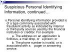 suspicious personal identifying information continued