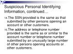 suspicious personal identifying information continued13