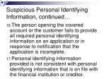 suspicious personal identifying information continued14