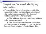 suspicious personal identifying information