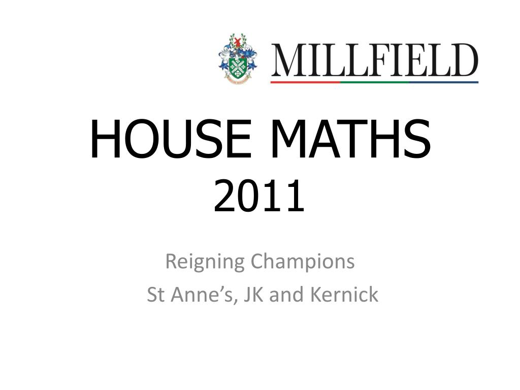 house maths 2011 l.