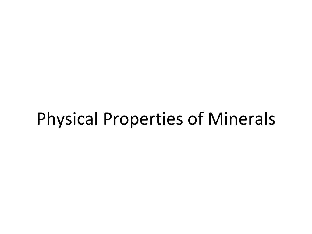 physical properties of minerals l.