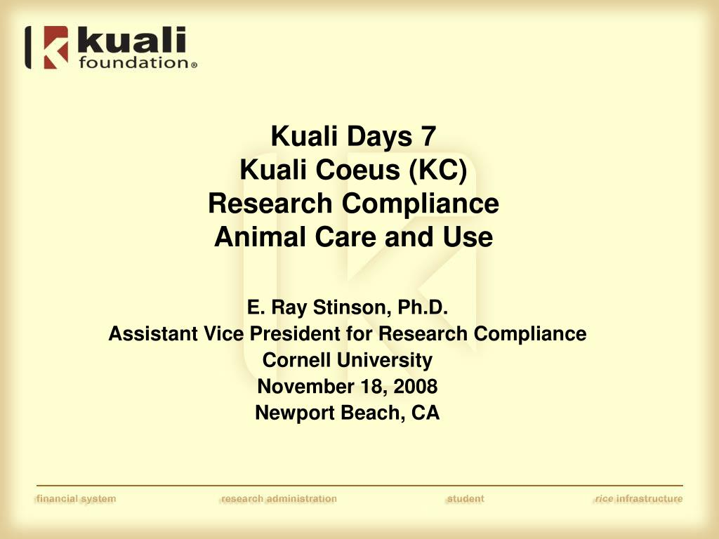 kuali days 7 kuali coeus kc research compliance animal care and use l.