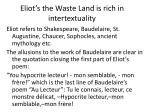 eliot s the waste land is rich in intertextuality