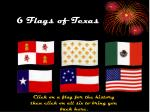 6 flags of texas