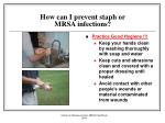 how can i prevent staph or mrsa infections