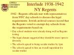 interlude 1938 1942 ny regents29