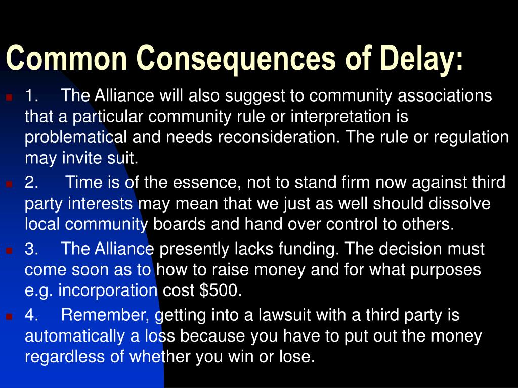 Common Consequences of Delay: