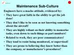 maintenance sub culture16