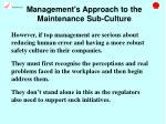 management s approach to the maintenance sub culture20