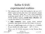 sulfur s sas experimental realities