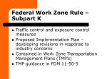federal work zone rule subpart k20