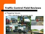 traffic control field reviews8