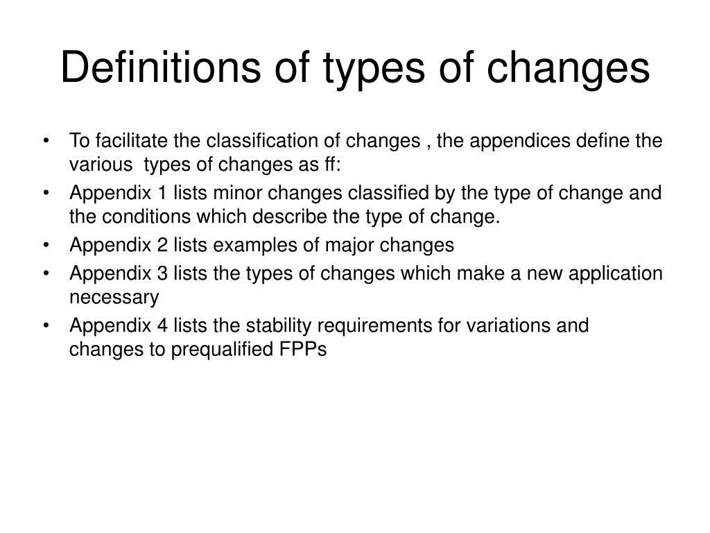 Definitions of types of changes