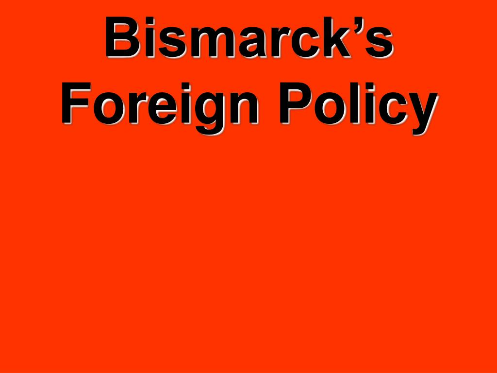 bismarck s foreign policy l.