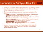 dependency analysis results