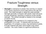 fracture toughness versus strength