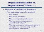 organizational mission vs organizational vision 1 of 2