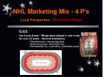 nhl marketing mix 4 p s local perspective detroit red wings14