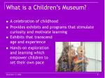 what is a children s museum