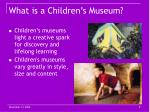 what is a children s museum9