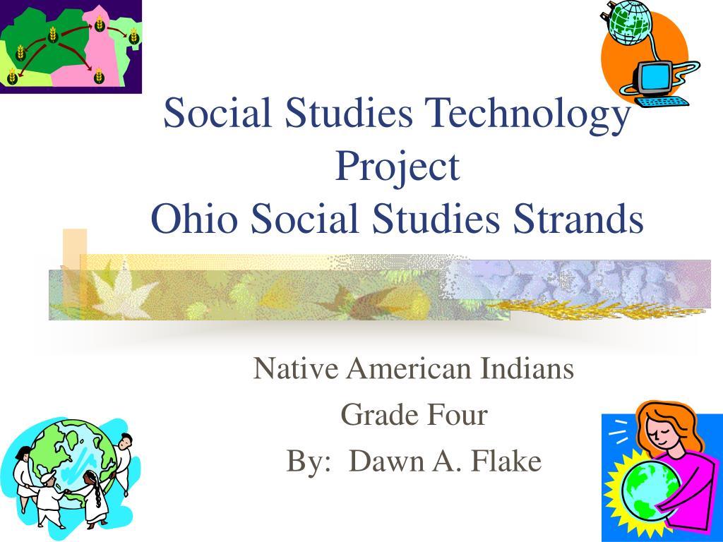 social studies technology project ohio social studies strands l.