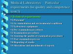 medical laboratories particular requirements for quality and competence con t58