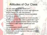 attitudes of our class